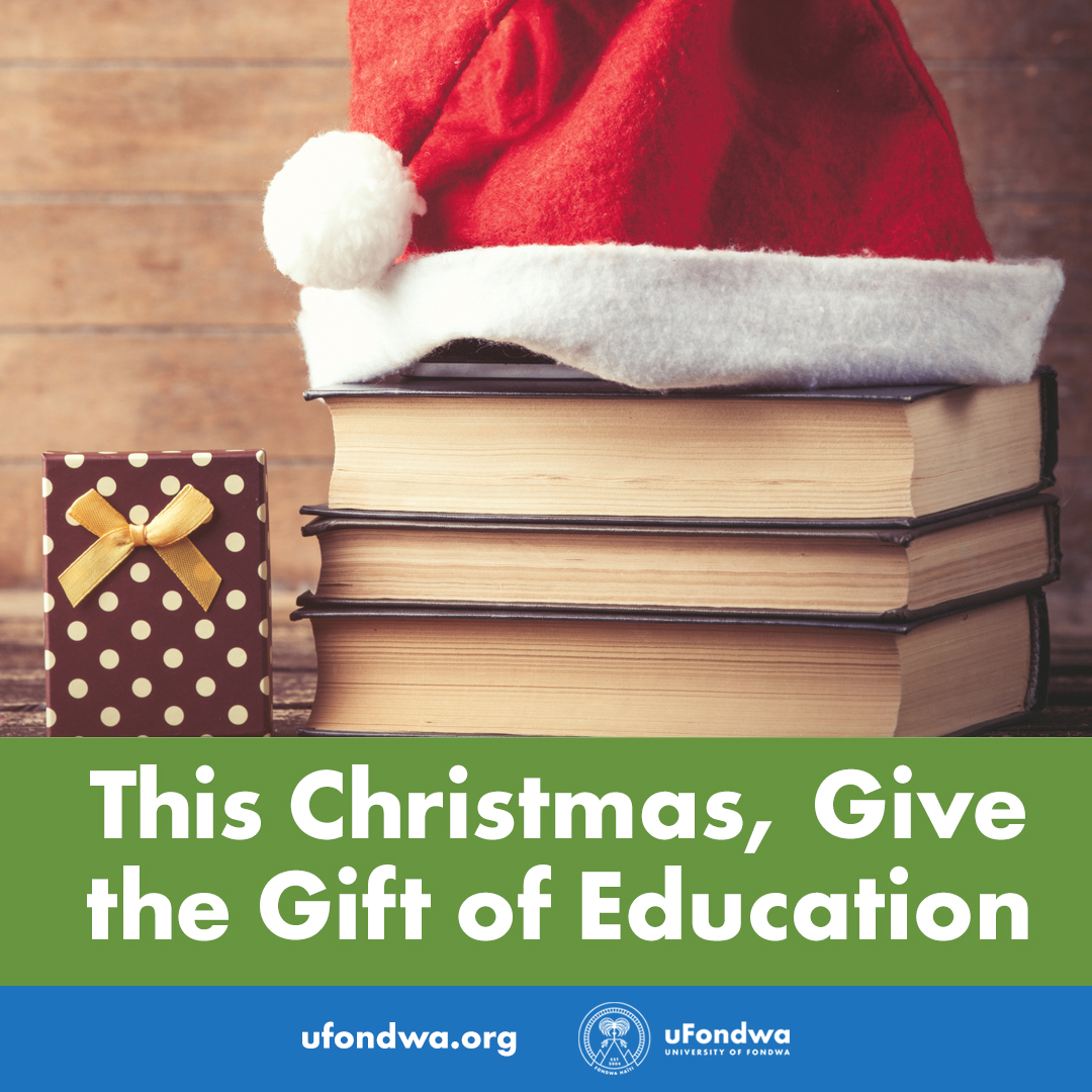 This Christmas, Give the Gift of Education - uFondwa-USA, Inc.