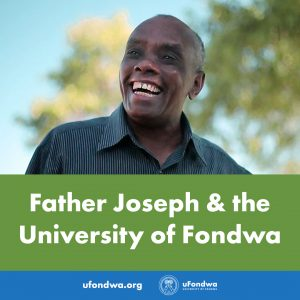Father Joseph & the University of Fondwa